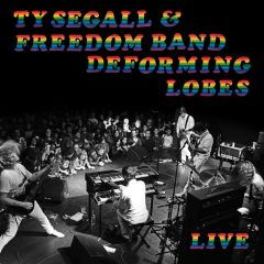 Ty Segall & Freedom Band Announce Deforming Lobes: Live Album Recorded by Steve Albini