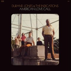 Durand Jones & The Indications: American Love Call [Album Review]