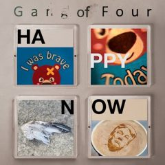 Gang Of Four: Happy Now [Album Review]