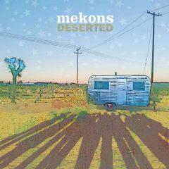The Mekons: Deserted [Album Review]
