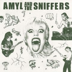 Amyl And The Sniffers: Amyl And The Sniffers [Album Review]