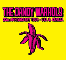 The Dandy Warhols: 25th Anniversary Tour [Concert Review]