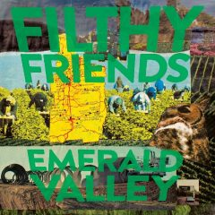 Filthy Friends: Emerald Valley [Album Review]