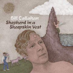Bill Callahan: Shepherd In A Sheepskin Vest [Album Review]