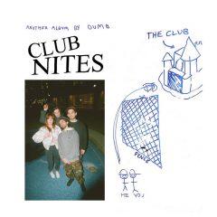 Dumb: Club Nites [Album Review]