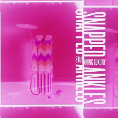 Snapped Ankles: Stunning Luxury [Album Review]