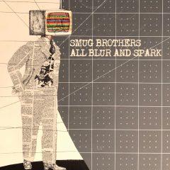 Smug Brothers: All Blur And Spark [Album Review]