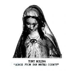Tony Molina: Songs From San Mateo County [Album Review]