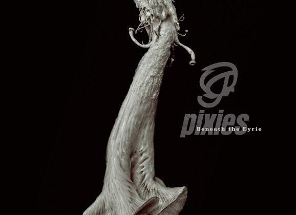 Pixies: Beneath The Eyrie [Album Review]