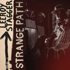 Leeroy Stagger: Strange Path [Album Review]