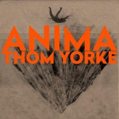 Thom Yorke: Anima [Album Review]