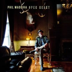 Phil Madeira: Open Heart [Album Review]