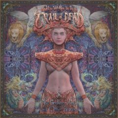 …And You Will Know Us By Our Trail Of Dead: X: The Godless Void And Other Stories [Album Review]