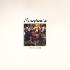 Monophonics: It's Only Us [Album Review]