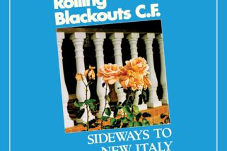 Rolling Blackouts Coastal Fever: Sideways To New Italy [Album Review]