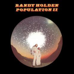 Randy Holden: Population II [Album Review]