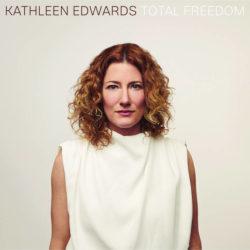 Kathleen Edwards: Total Freedom [Album Review]
