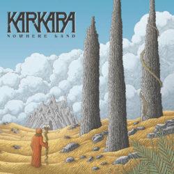 Karkara: Nowhere Land [Album Review]