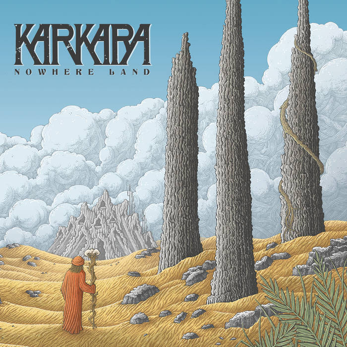 Karkara: Nowhere Land [Album Review]
