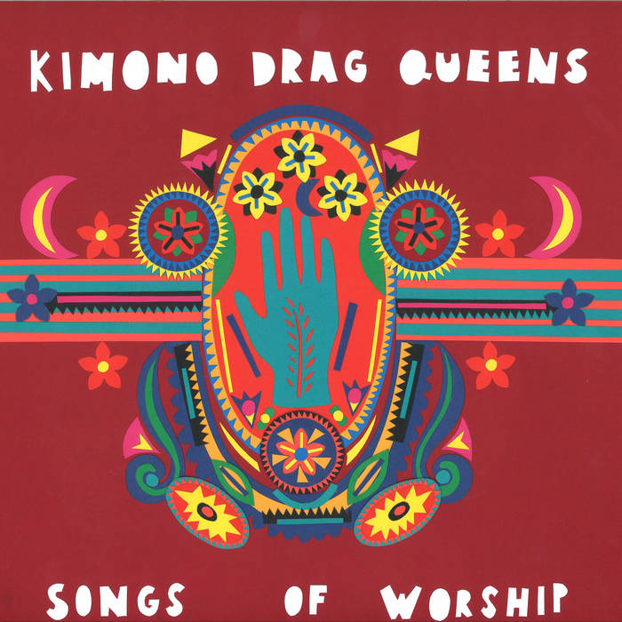 Kimono Drag Queens: Songs Of Worship [Album Review]