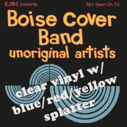 Boise Cover Band (Built To Spill): Unoriginal Artists (Clear w/ Tri-color Splatter Wax | 500 Copies)