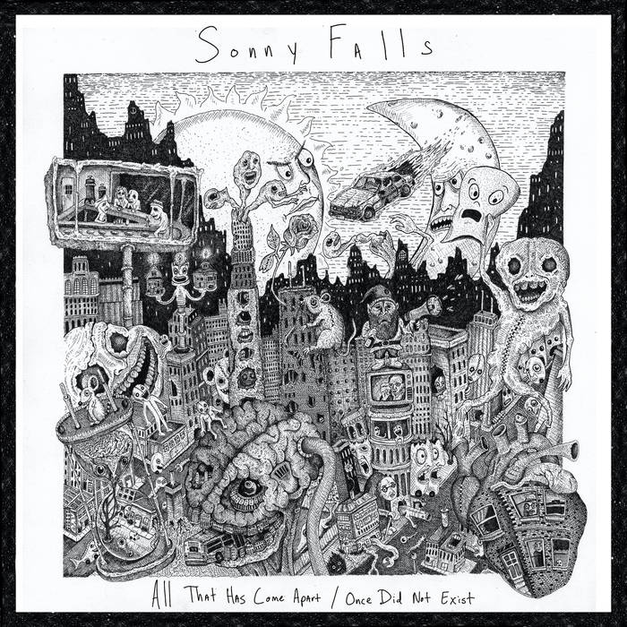 Sonny Falls: All That Has Come Apart​/​Once Did Not Exist [Album Review]