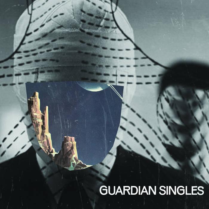 Guardian Singles: Guardian Singles [Album Review]