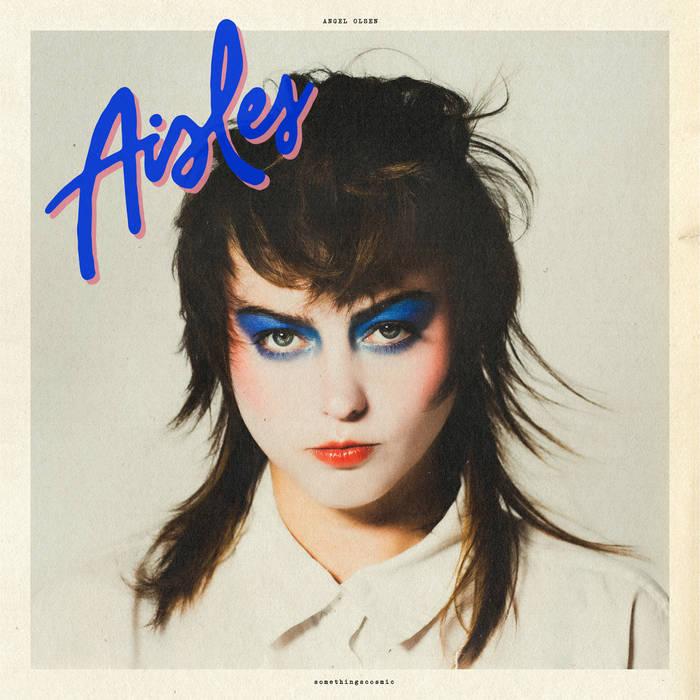 Angel Olsen: Aisles EP [Album Review]